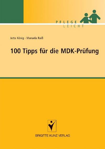 100 Tipps für die MDK-Prüfung
