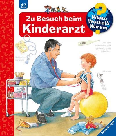 Zu Besuch beim Kinderarzt (Wieso? Weshalb? Warum?, Band 9)