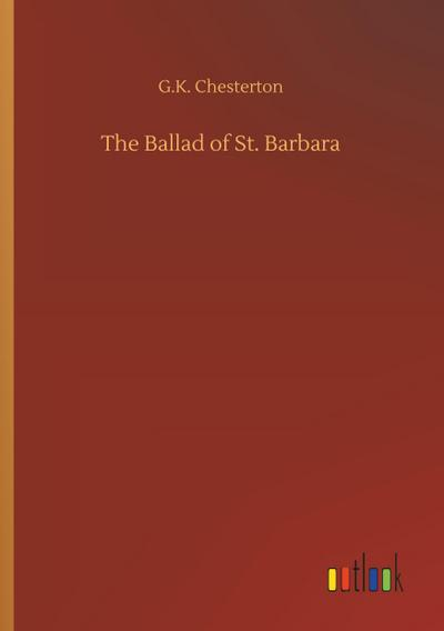 The Ballad of St. Barbara