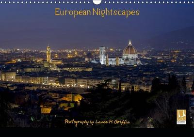 European Nightscapes (Wall Calendar 2019 DIN A3 Landscape)