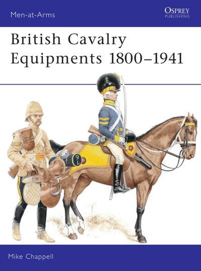 British Cavalry Equipments 1800-1941