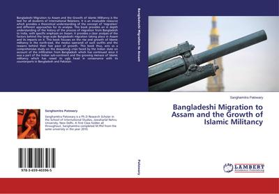 Bangladeshi Migration to Assam and the Growth of Islamic Militancy