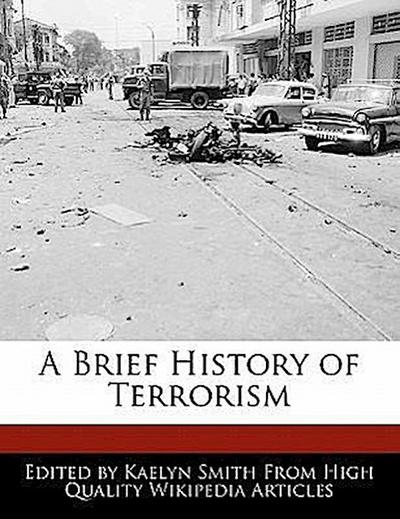 A Brief History of Terrorism