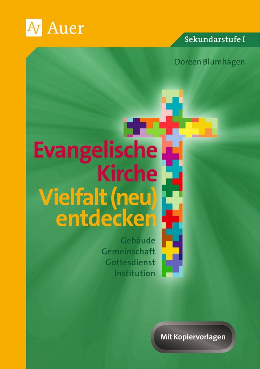 Evangelische Kirche - Vielfalt (neu) entdecken, Doreen Blumhagen