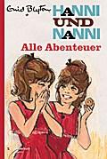 Hanni und Nanni - Alle Abenteuer: Gesamtausgabe