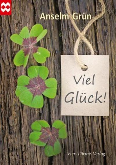Viel Glück! Münsterschwarzacher Geschenkheft