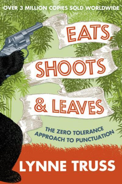 Eats, Shoots and Leaves