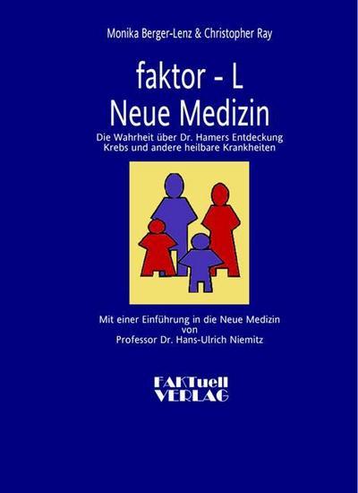 faktor-L  Neue Medizin