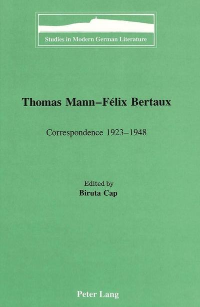 Thomas Mann - Félix Bertaux