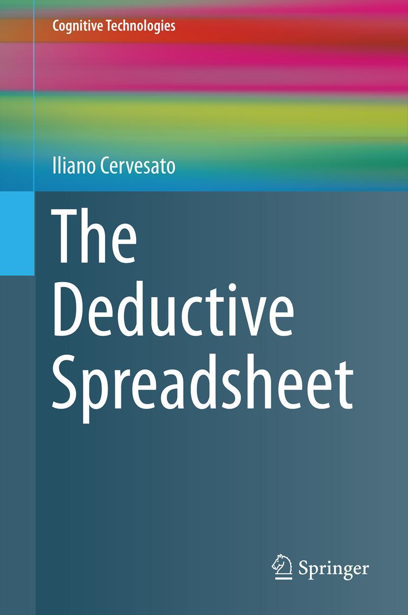 The Deductive Spreadsheet, Iliano Cervesato