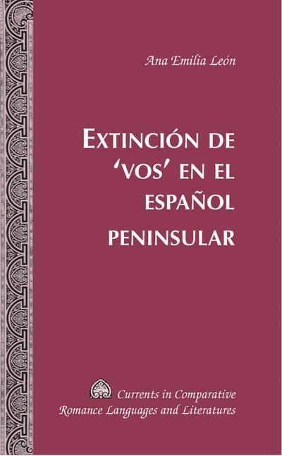 Extincion de 'vos' en el espanol peninsular