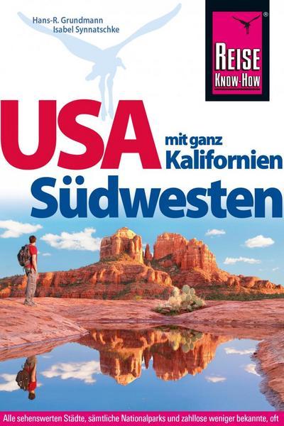 Reise Know-How Reiseführer USA Südwesten mit ganz Kalifornien
