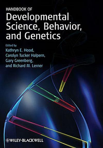 Handbook of Developmental Science, Behavior, and Genetics