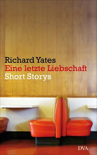 Eine letzte Liebschaft; Short Storys; Übers. v. Gunkel, Thomas; Deutsch