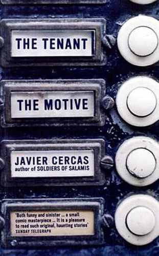 Tenant and The Motive Javier Cercas