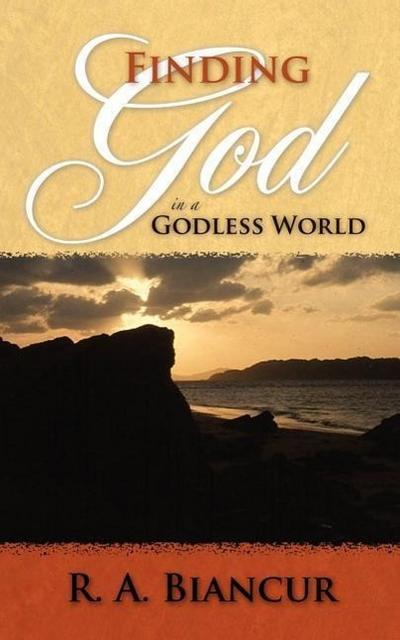 Finding God in a Godless World