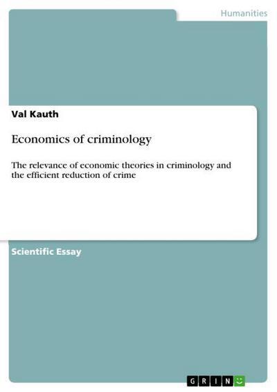 Economics of criminology