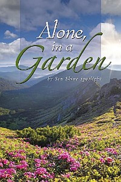 Alone in a Garden
