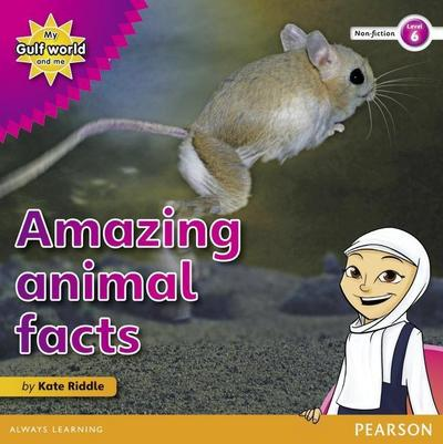 My Gulf World and Me Level 6 non-fiction reader: Amazing animals