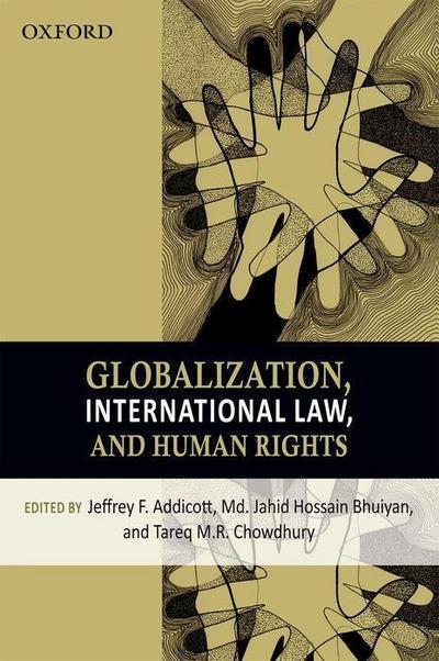 Globalization, International Law, and Human Rights