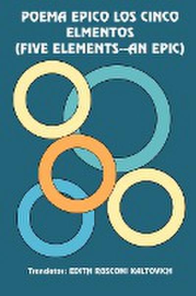 Poema Epico Los Cinco Elmentos (Five Elements--An Epie