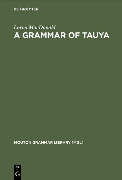 A Grammar of Tauya