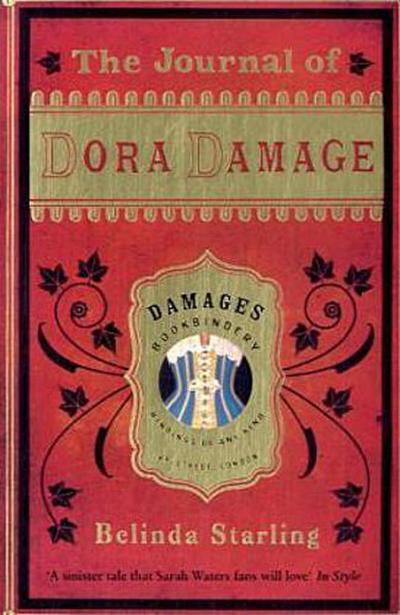Journal of Dora Damage - Bloomsbury Publishing - Taschenbuch, Deutsch, Belinda Starling, ,