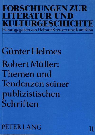 Robert Müller: Themen und Tendenzen seiner publizistischen Schriften
