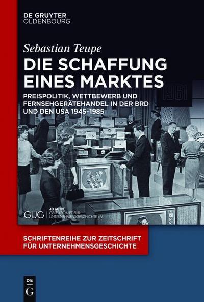 Die Schaffung eines Marktes