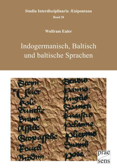 Indogermanisch, Baltisch und baltische Sprachen Wolfram Euler