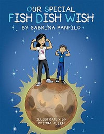 Our Special Fish Dish Wish