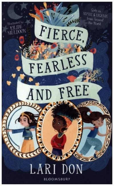 Fierce, Fearless and Free