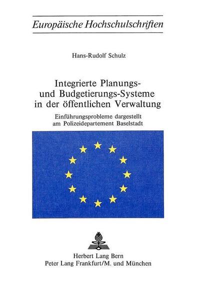 Integrierte Planungs- und Budgetierungs-Systeme in der öffentlichen Verwaltung