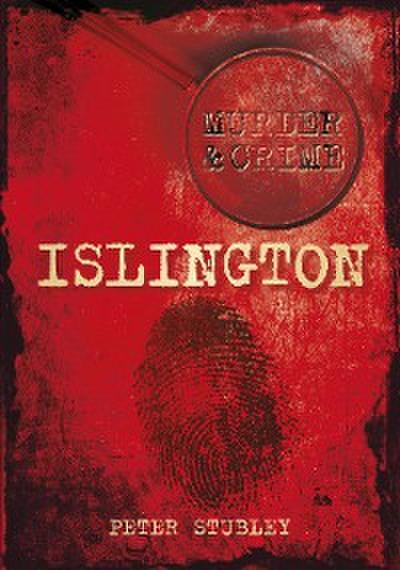 Islington Murder & Crime