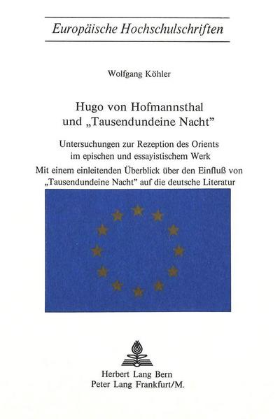 Hugo von Hofmannsthal und «Tausendundeine Nacht»