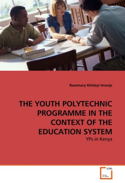 THE YOUTH POLYTECHNIC PROGRAMME IN THE CONTEXT OF THE EDUCATION SYSTEM