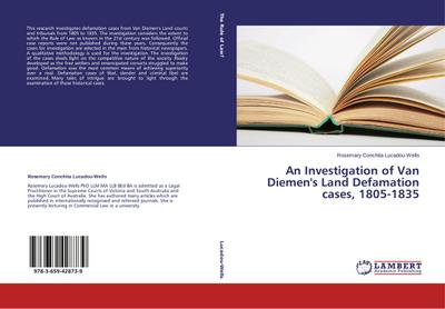 An Investigation of Van Diemen's Land Defamation cases, 1805-1835