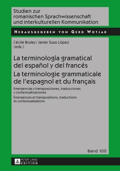 La terminología gramatical del español y del francés. La terminologie grammaticale de l'espagnol et du français
