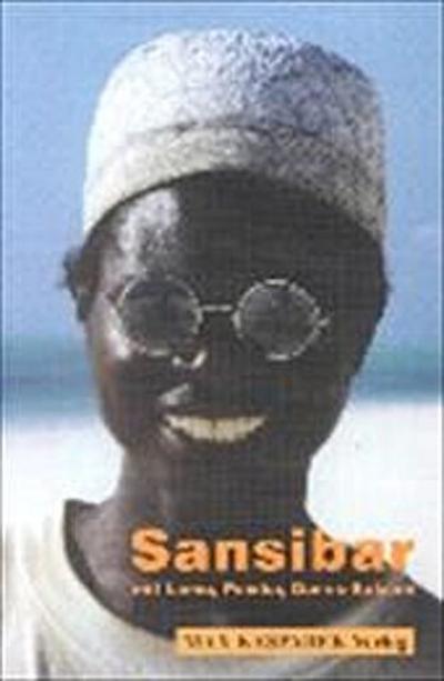 Sansibar mit Pemba, Lamu, Mombasa und Dar-es-Salaam: Ein Reiseführer zur Swahili-Küste