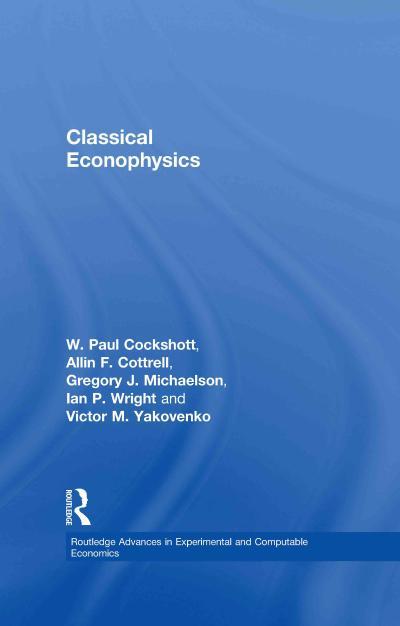 Classical Econophysics