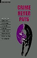 Crime Never Pays. Short Stories
