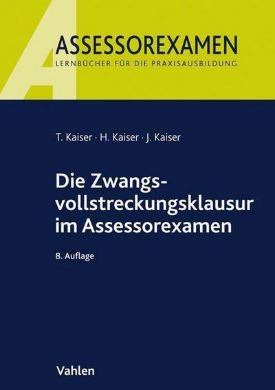 Die Zwangsvollstreckungsklausur im Assessorexamen