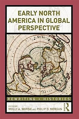 Early North America in Global Perspective Philip Morgan