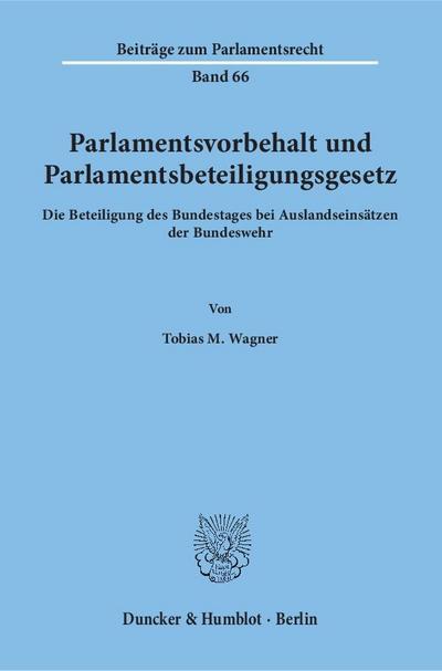 Parlamentsvorbehalt und Parlamentsbeteiligungsgesetz