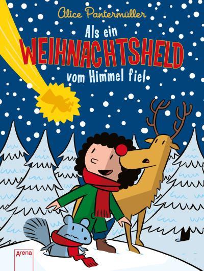 Als ein Weihnachtsheld vom Himmel fiel   ; Ill. v. K., Ulf; Deutsch; it Goldfolie auf dem Cover