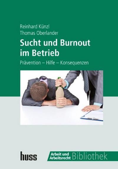 Sucht und Burnout im Betrieb