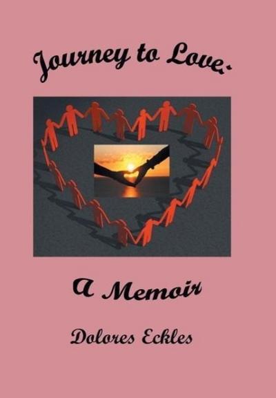 Journey to Love - A Memoir