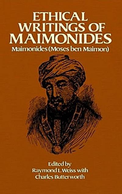 Ethical Writings of Maimonides