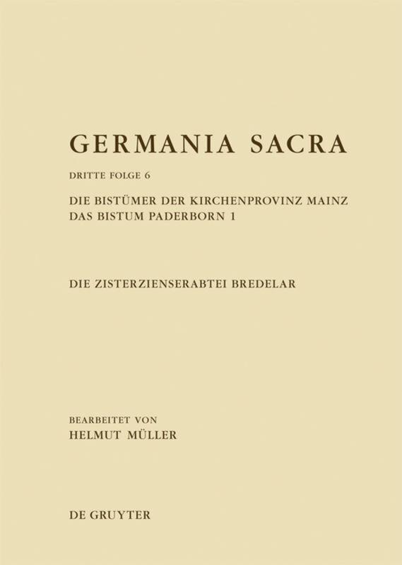 Die Zisterzienserabtei Bredelar. Die Bistümer der Kirchenprovinz Mainz. Das ...