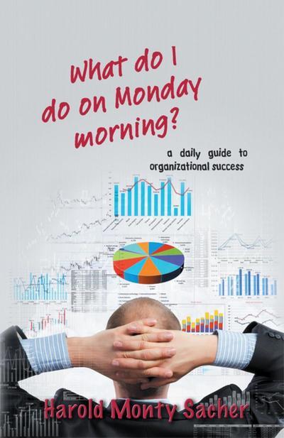 What do I do on Monday morning?